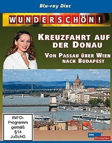 Wunderschön! - Kreuzfahrt auf der Donau: Von Pa...