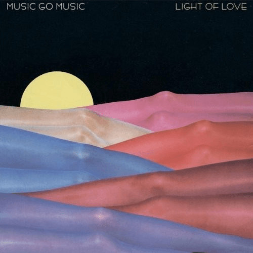 Music Go Music - Light of Love (12´´ Vinyl)