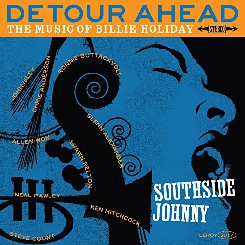 Southside Johnny - Detour Ahead The Music of Bi...