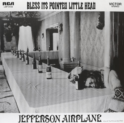 Jefferson Airplane - Bless It´s Pointed Little ...