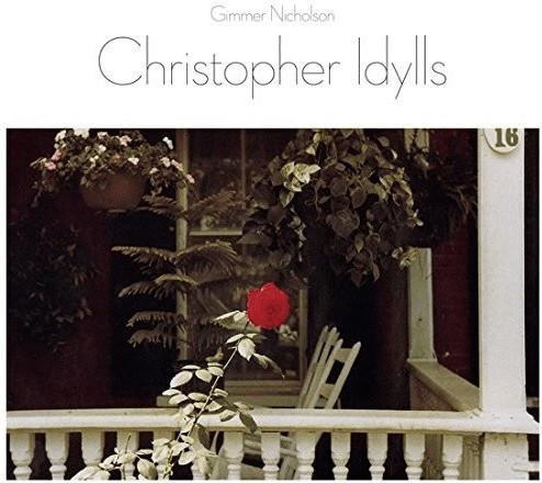 Gimmer Nicholson - Christopher Idylls (Vinyl)