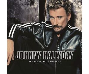 Johnny Hallyday A La Vie A La Mort Vinyl Au Meilleur