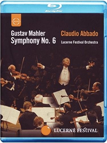 Image of Mahler: Symphony No.6 [Blu-ray] [2010] [Region Free]