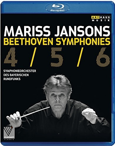 Image of Beethoven - Beethoven:Symphonies 4,5 & 6 [Symphonieorchester des Bayerischen Rundfunks ,Mariss Jansons] [Arthaus: BLU RAY] [Blu-ray]