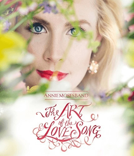 Image of Annie Moses Band - Art of the Love Song (Blu-Ray) [2016]