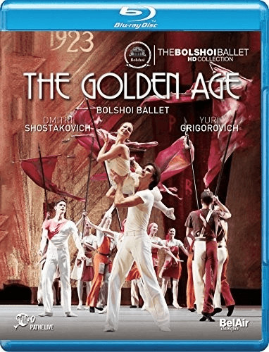 Image of Shostakovich: The Golden Age [Soloists; Corps de Ballet & Orchestra of the State Academic Bolshoi Theatre of Russia ; Pavel Klinichev ] [Belair Classiques: BAC443] [Blu-ray]