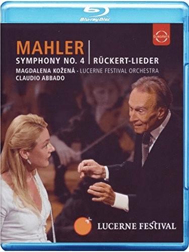 Image of Mahler: Symphony No. 4 In G Major/ Five Lieder [Blu-ray] [2010] [Region Free]
