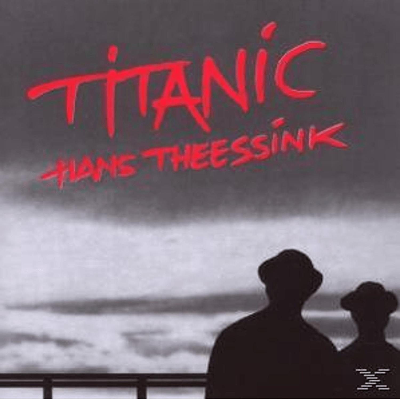 Theesink Hans - Titanic - (CD)