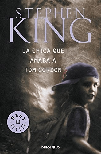 Image of La chica que amaba a Tom Gordon (paperback) (Stephen King)