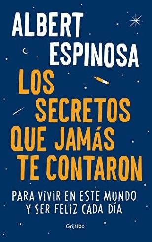 Image of Los secretos que jamás te contaron (Albert Espinosa)