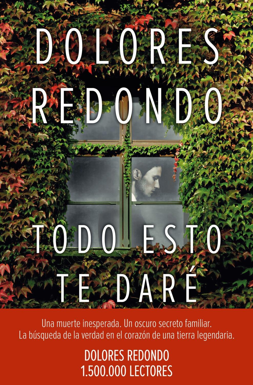 Image of Todo esto te daré (Dolores Redondo)
