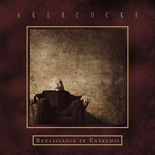 Akercocke - Renaissance In Extremis [VINYL]