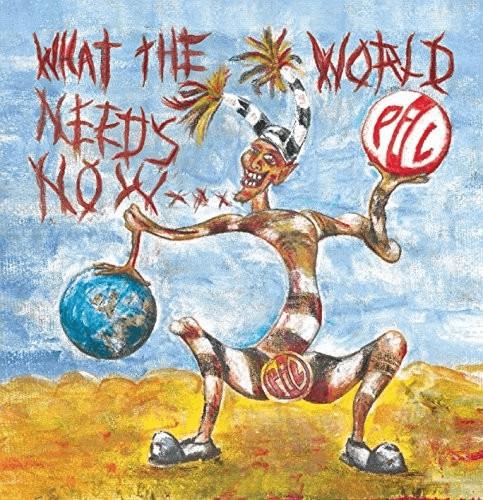 Public Image Ltd - What The World Needs Now [VI...