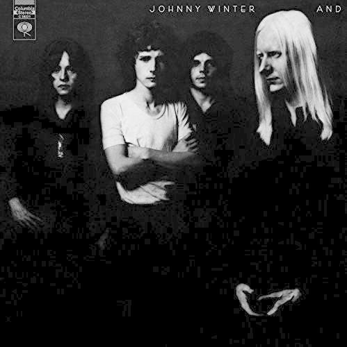 Johnny Winter - Johnny Winter And [180 gm vinyl]