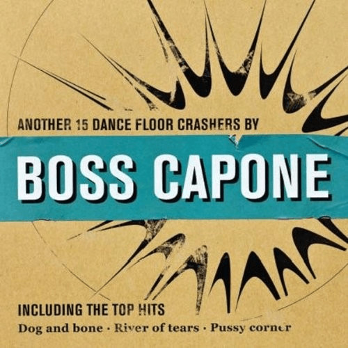 Boss Capone - ANOTHER 15 DANCEFLOOR HITS - B [V...