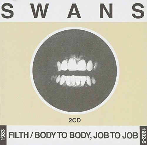 Swans - Filth/Body to Body Job to Job [Jewel Case]
