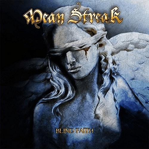 Mean Streak - Blind Faith (Limited Gold Vinyl) ...