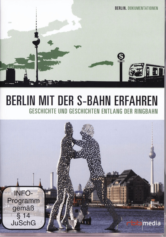 Der Ring - Berlin mit der S-Bahn erfahren [DVD]