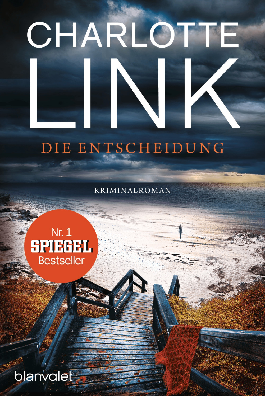 Image of Die Entscheidung (Charlotte Link)