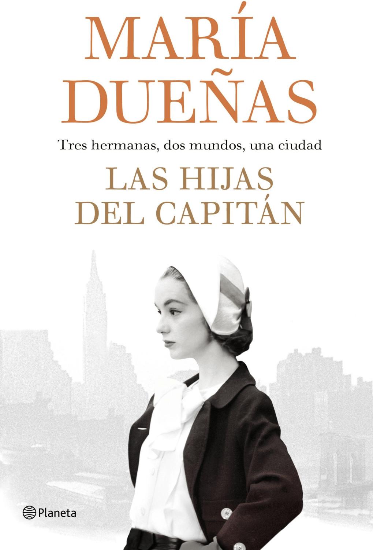 Image of Las hijas del capitán (María Dueñas)