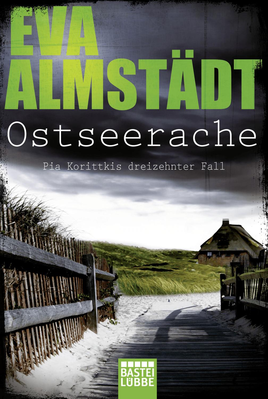 Image of Ostseerache Pia Korittkis dreizehnter Fall (Eva Almstädt) [Paperback]