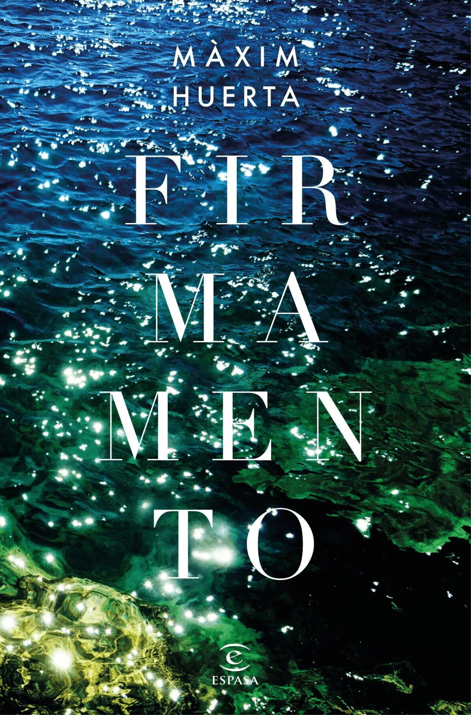 Image of Firmamento (Màxim Huerta)