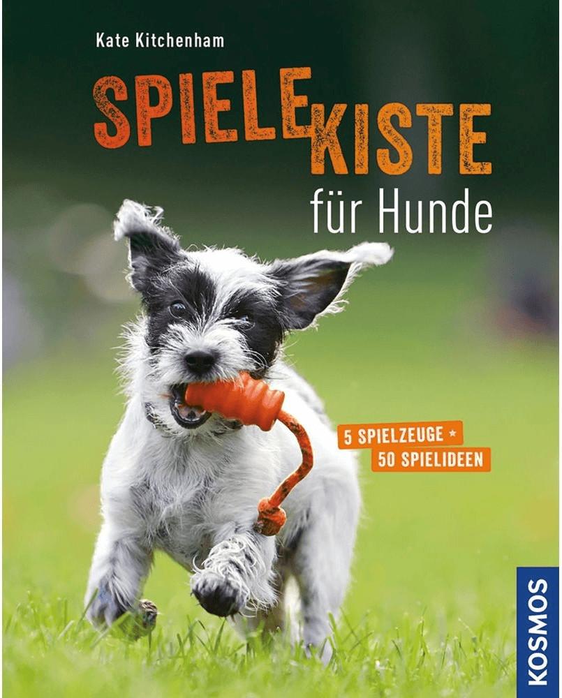 Spielekiste für Hunde 5 Spielzeuge - 50 Spielideen (Kate Kitchenham)