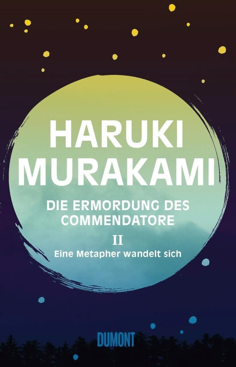 Image of Eine Metapher wandelt sich / Die Ermordung des Commendatore Bd.2 (Haruki Murakami)