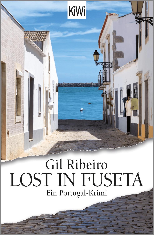 Image of Lost in Fuseta Ein Portugal-Krimi Leander Lost ermittelt 1 (Gil Ribeiro) [Taschenbuch]