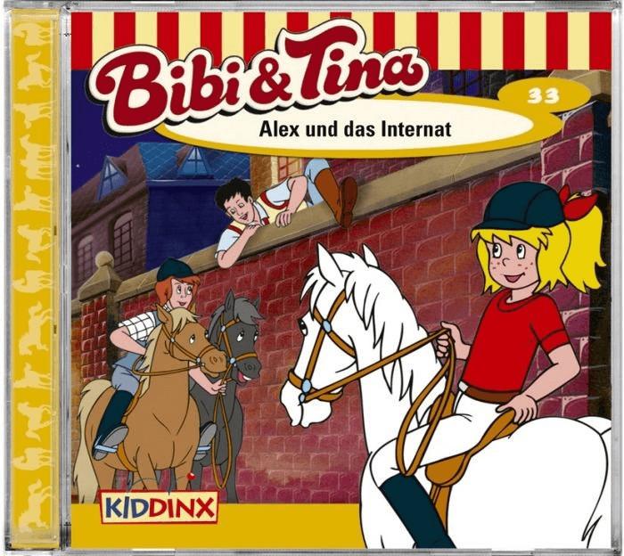 Bibi und Tina - 33: Alex und das Internat [Hörb...