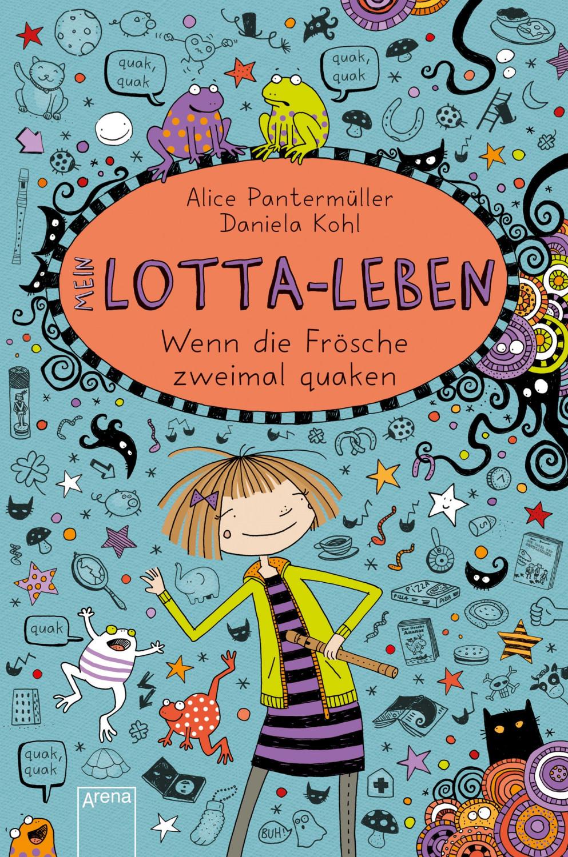 Image of Wenn die Frösche zweimal quaken / Mein Lotta-Leben Bd. 13 (Alice Pantermüller, Daniela Kohl)
