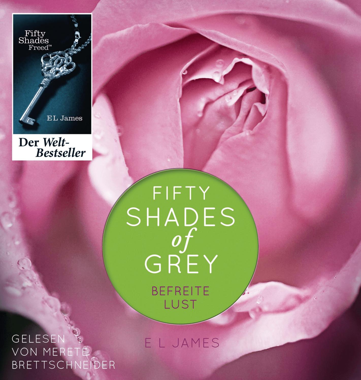 Fifty Shades of Grey - Befreite Lust (Buch) [Hörbuch-CD]
