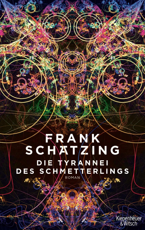Image of Die Tyrannei des Schmetterlings (Frank Schätzing)