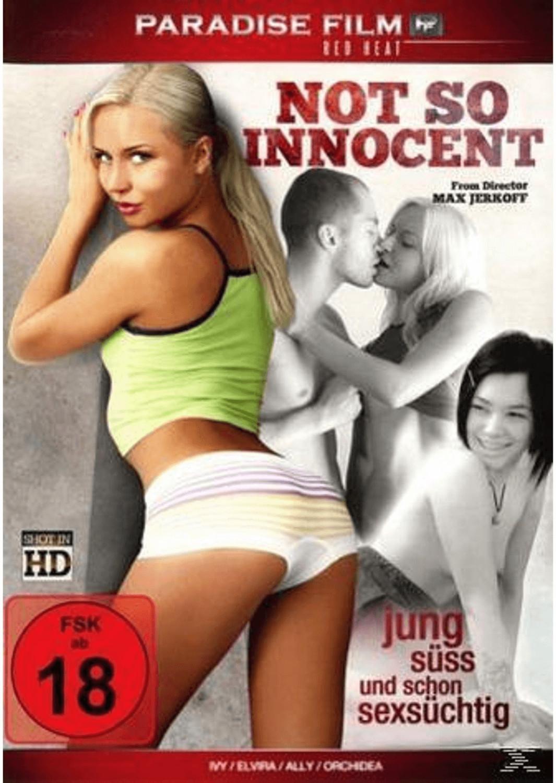 Not so innocent - Jung, süss und schon sexsücht...