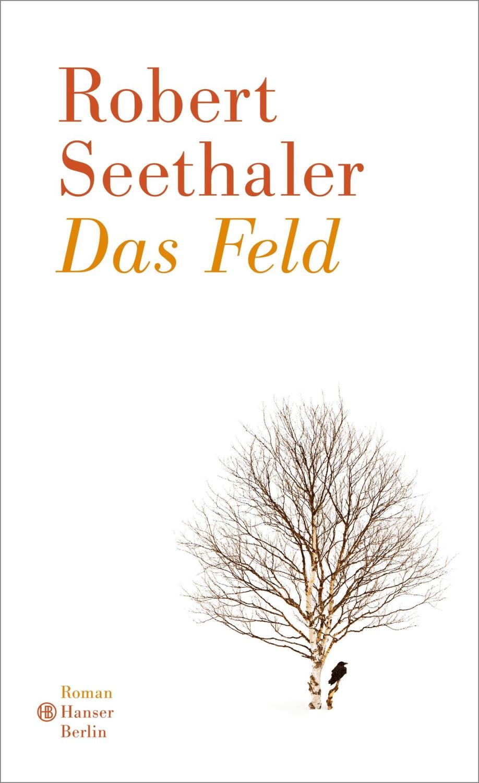 Das Feld (Robert Seethaler) [gebundene Ausgabe]