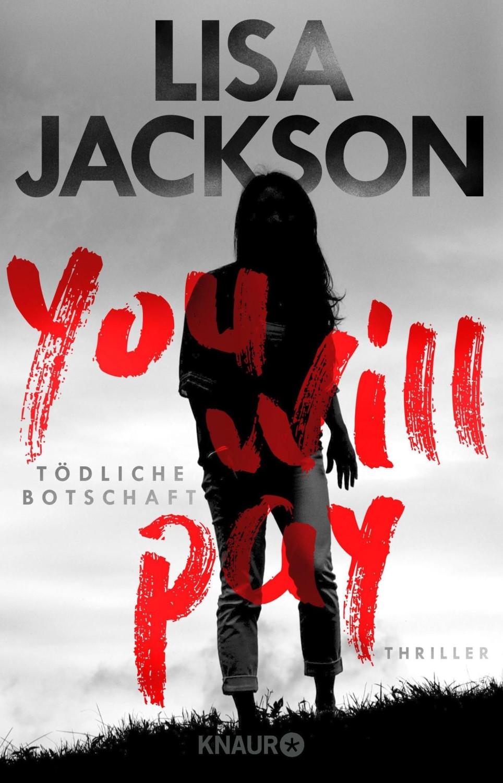 You will pay - Tödliche Botschaft (Lisa Jackson) [Paperback]
