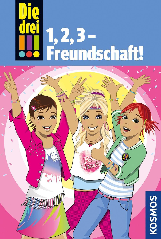 Image of Die drei !!!, 1,2 3 Freundschaft! (Henriette Wich, Maja Vogel)