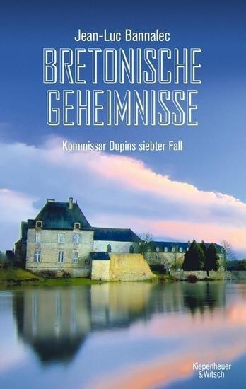 Image of Bretonische Geheimnisse Kommissar Dupins siebter Fall (Jean-Luc Bannalec) [Paperback]