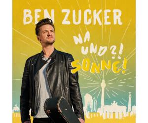 Ben Zucker - Na und?! Sonne! (CD)