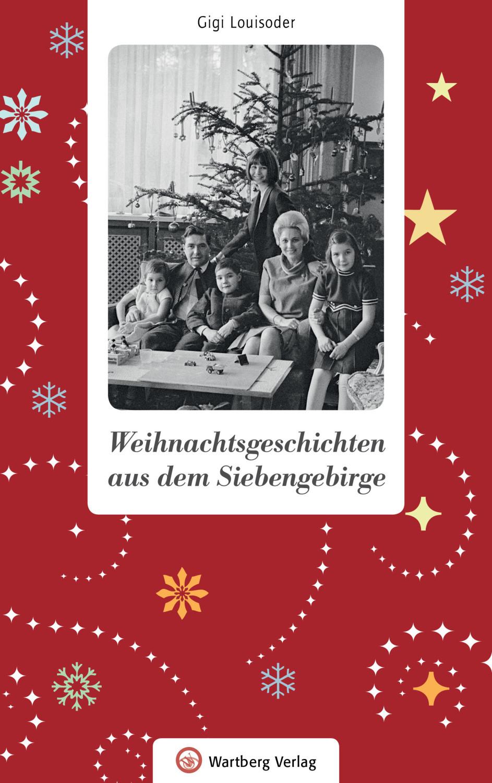 #Weihnachtsgeschichten aus dem Siebengebirge (Gigi Louisoder) [gebundene Ausgabe]#
