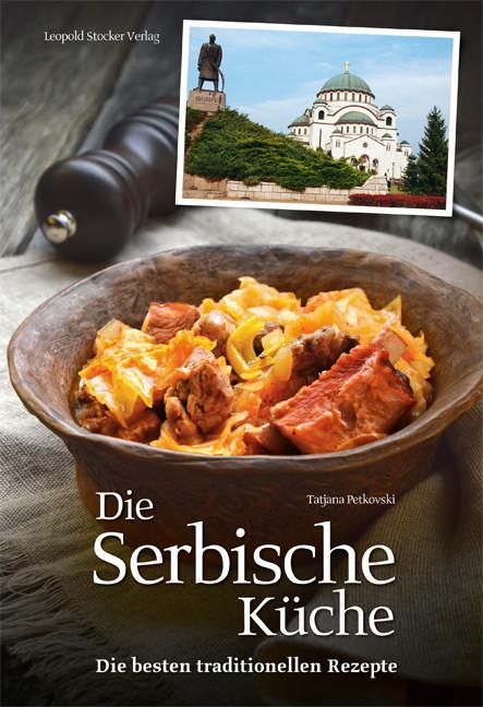 Die Serbische Küche