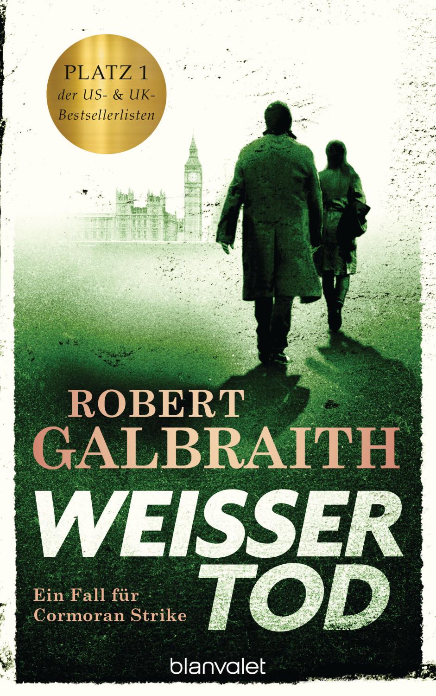 #Weißer Tod  Die Cormoran-Strike-Reihe 4  (Robert Galbraith) [gebundene Ausgabe]#