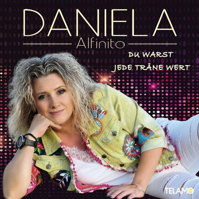 Daniela Alfinito - Du warst jede Träne wert (CD)