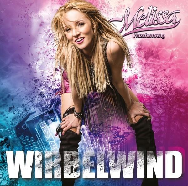 Melissa Naschenweng - Wirbelwind (CD)
