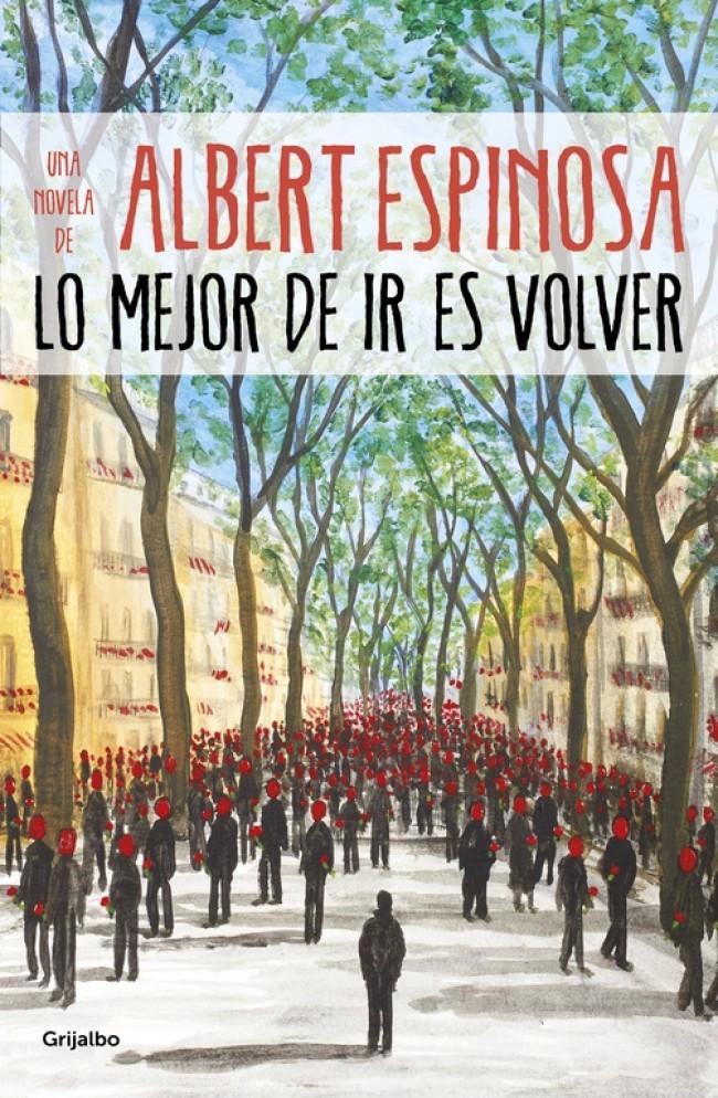 Image of Lo mejor de ir es volver (Albert Espinosa)