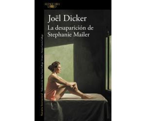 La desaparición de Stephanie Mailer (Joël Dicker)