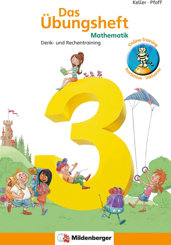 Image of Das Übungsheft 3. Mathe. Neubearbeitung Denk- und Rechentraining (Karl H. Keller, Peter Pfaff )