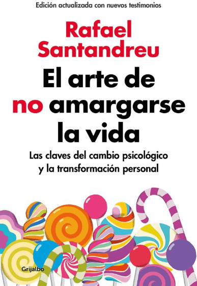 Image of El arte de no amargarse la vida (Rafael Santandreu)
