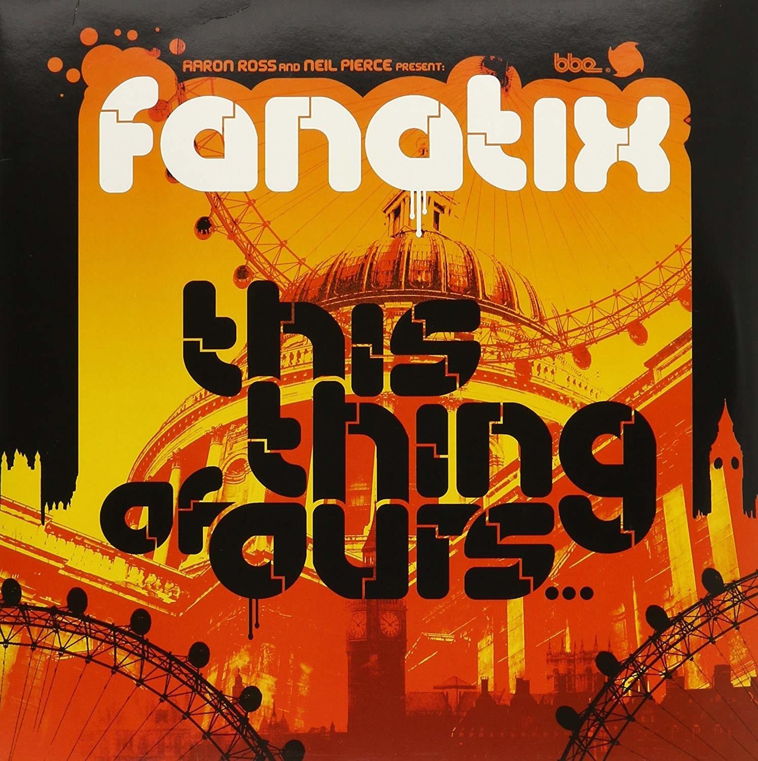 Image of BBE Fanatix - This Thing of Yours (Vinyl)