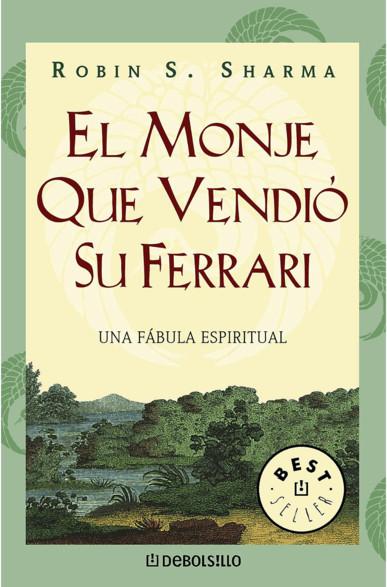 Image of El monje que vendió su ferrari: Una fábula espiritual (Paperback) (Robin Sharma)